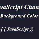 JavaScript Change Background Color