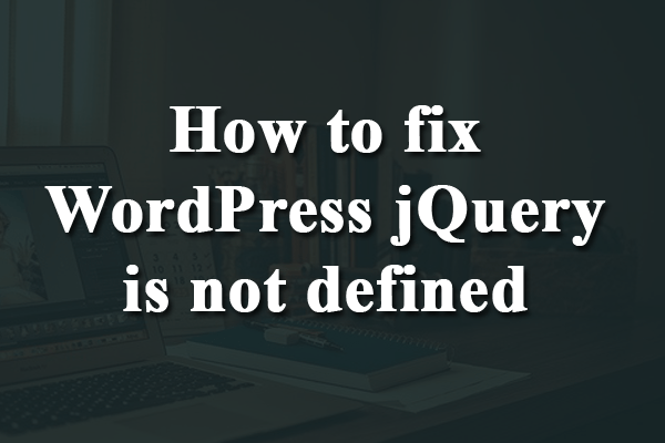 wordpress jquery is not defined