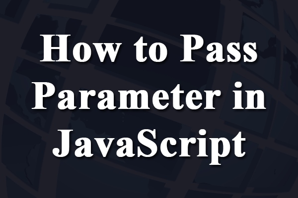 how to pass parameter in javascript function from html