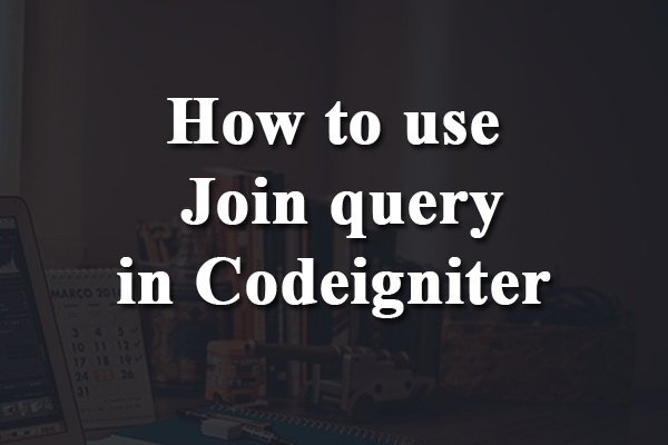 join query in codeigniter